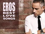 Eros Ramazzotti - Best Love Songs