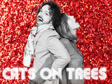 Cats on Trees - Chérie FM