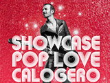 Showcase Pop Love Calogero